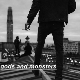 {gods and monsters}