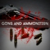 Guns and Ammunition