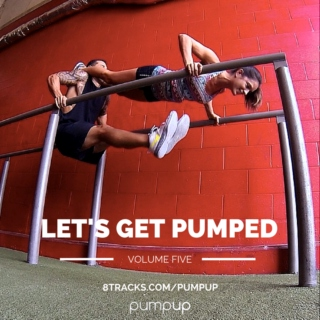 Let's Get Pumped - Your Epic Workout