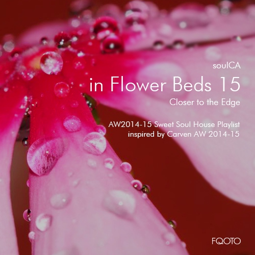 AW 2014-15 68 in Flower Beds 15 - Closer to the Edge