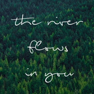the river flows in you.