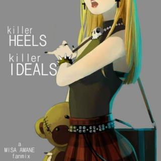 Killer Heels, Killer Ideals