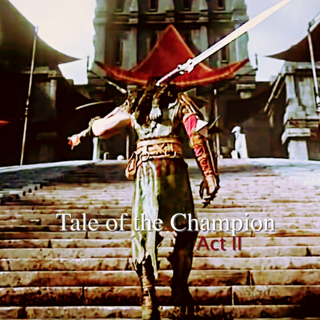 Tale of the champion - Act II
