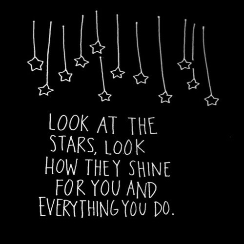 { look at the stars. }