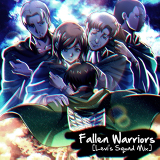 Fallen Warriors [Levi's Squad]