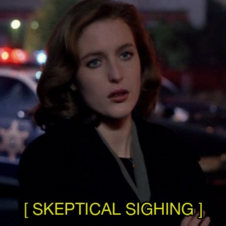 Do you have a minute to talk about our Lord and savior Dana Scully