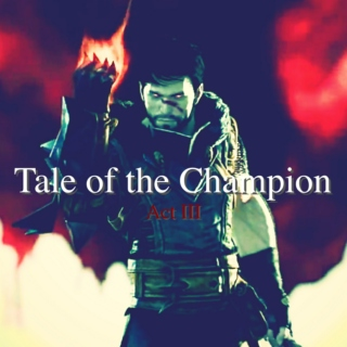 Tale of the Champion - Act III