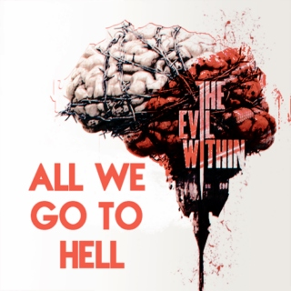 All We Go To Hell