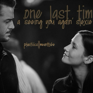 One Last Time - Slexie