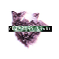 snap and snarl