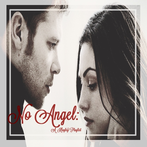 No Angel: A Klayley Playlist