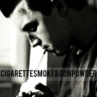 cigarette smoke&gun powder