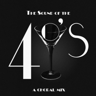 The Sound of the 40's