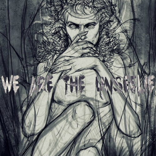 WE ARE THE UNSEELIE