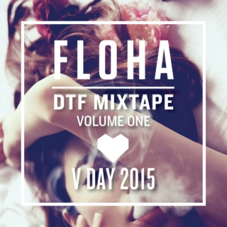 DTF Mixtape Vol. 1 x V-DAY 2015