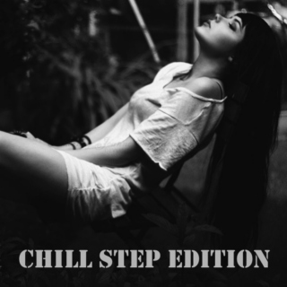 ☾chill step edition☽
