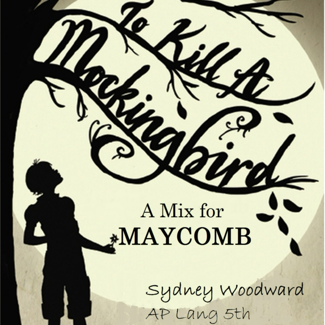 A Mix for Maycomb