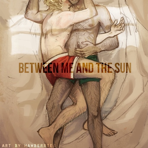 Between me and the sun -EXR