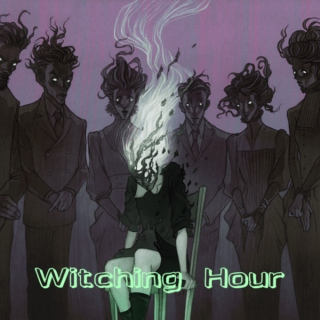 •witching hour•