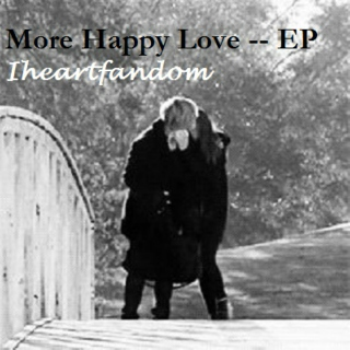 More Happy Love -- EP