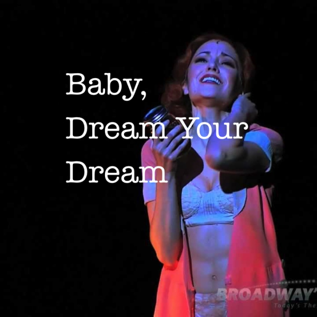Baby, Dream Your Dream