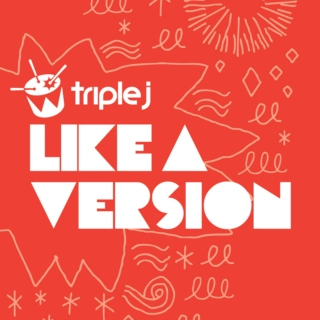 Triple J Like a Version - Best of