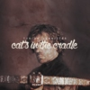 Cat's in The Cradle - Tyrion Lannister