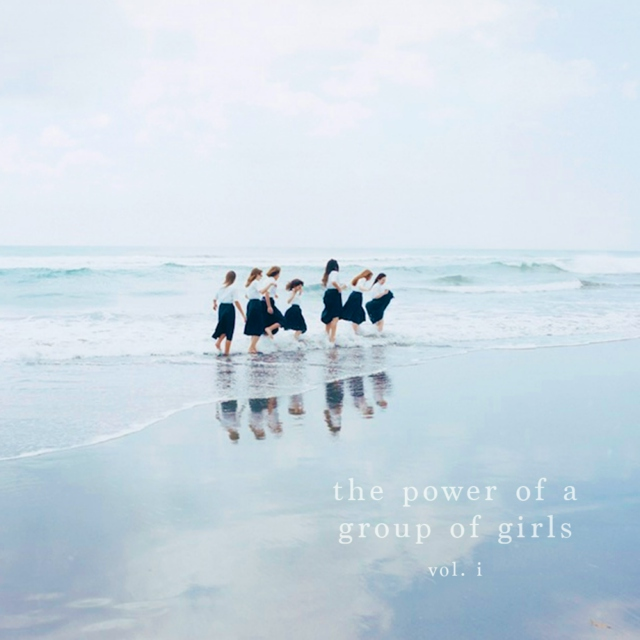 the power of a group of girls vol. i