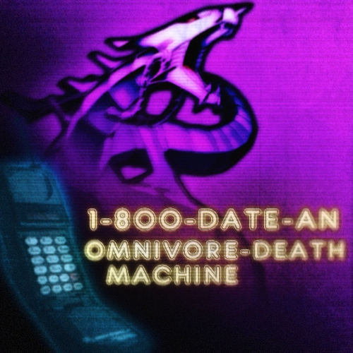 1-800-Date An Omnivore Death Machine
