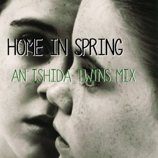 home in spring | an ishida twins mix