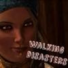 walking disasters