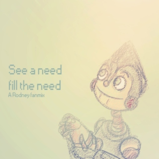 See a need, fill the need