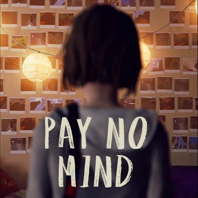 pay no mind