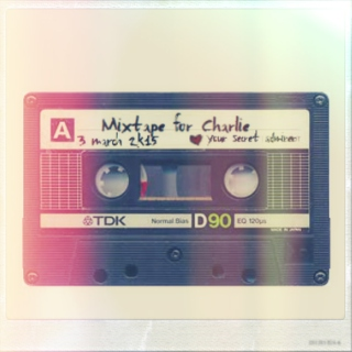 Mixtape for Charlie