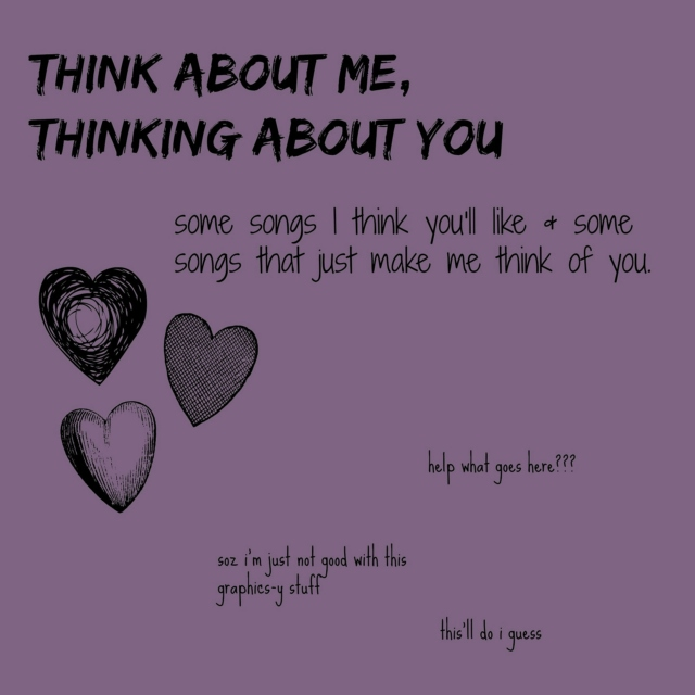 Think About Me, Thinking About You
