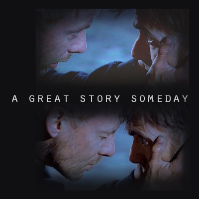 a great story someday