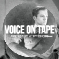 Voice On Tape - A Hartwin Angst mix