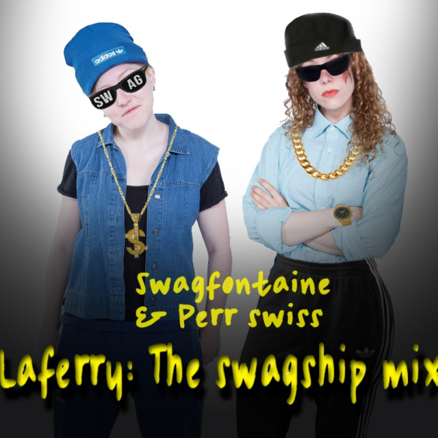 LaFerry: The Swagship Mix