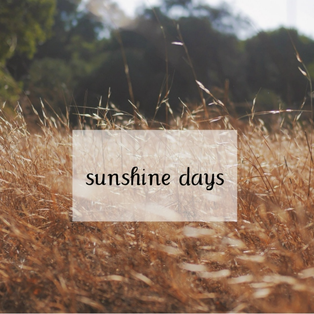 sunshine days