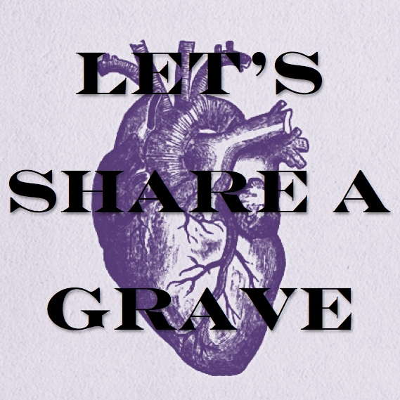 Let's Share a Grave