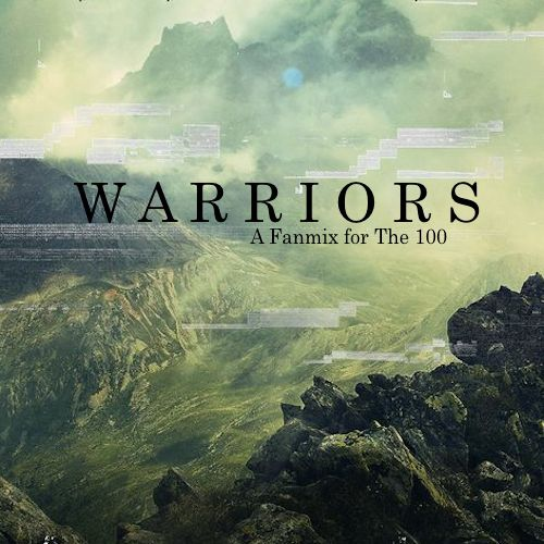 Warriors (The 100)