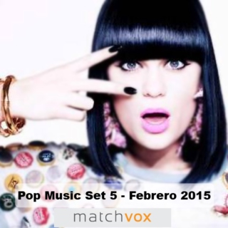 Matchvox Pop Music Set 5 Febrero 2015