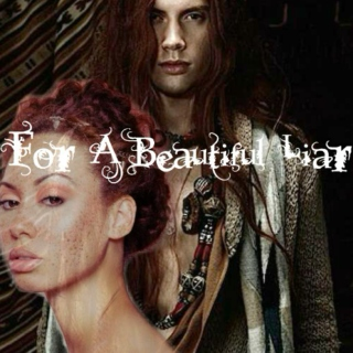 For A Beautiful Liar