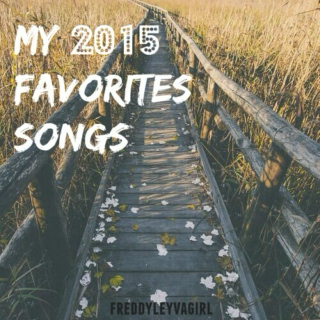 My 2015 Favorites Songs