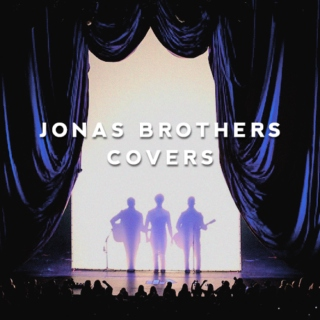 Jonas Brothers covers