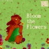 Bloom the Flowers