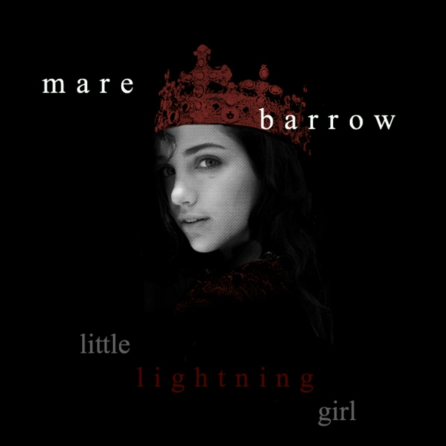 mare barrow // little lightning girl