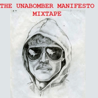 The Unabomber Manifesto Mixtape