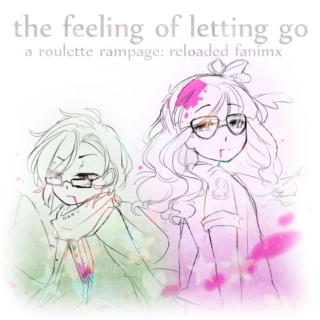 the feeling of letting go ✖ ☣