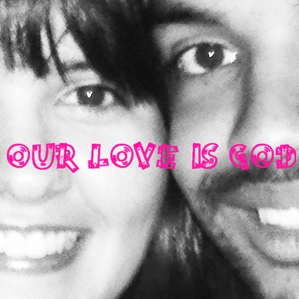 Our Love Is God <3